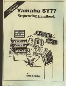 Yamaha SY77 Sequencing Handbook